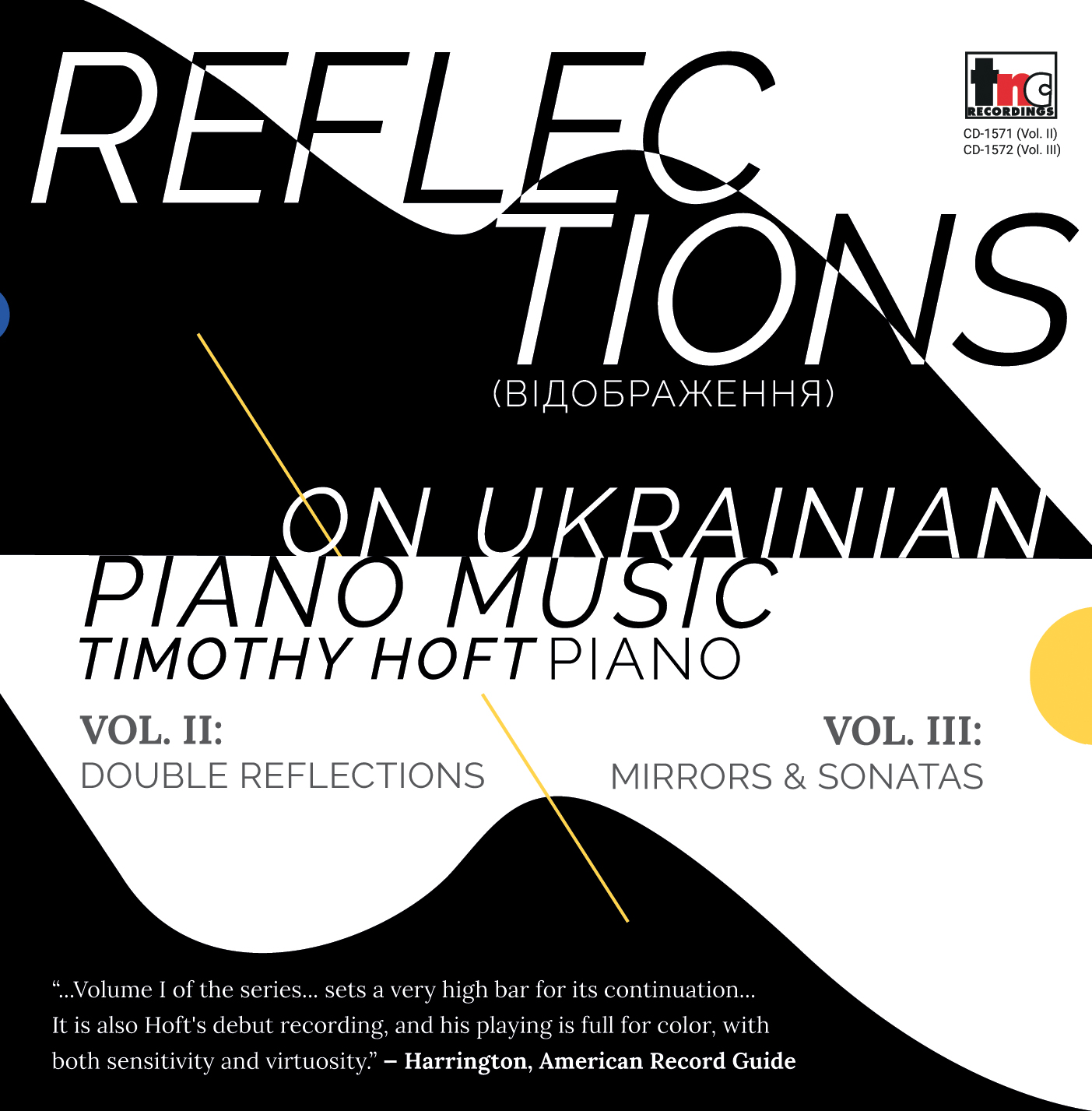 Reflections on Ukranian Piano Music Vol. II & III, Double Reflections/Mirrors and Sonatas, Timothy Hoft (Piano) (TNC CD 1571+1572)