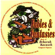 1506 Fables and Fantasies: The Music of Deborah Kavasch (b. 1949), Vol. 2