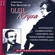 1413 The Artistry of Oleh Krysa, Vol. 2: Chamber Music of Boris Lyatoshynsky