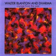 1704 Walter Blanton and Dharma: Voyage from the Past