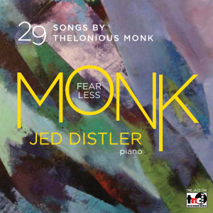 Fearless Monk: 29 Songs by Thelonious Monk - Digital Download (TNC Jazz CD 1741-D)